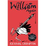 William Again by Crompton, Richmal; Rennison, Louise; Henry, Thomas, 9781447285601