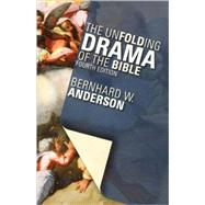 The Unfolding Drama of the Bible by Anderson, Bernhard W., 9780800635602