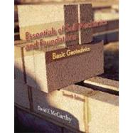 Essentials of Soil Mechanics and Foundations Basic Geotechnics by McCarthy, David F., P.E., 9780131145603