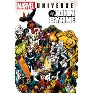Marvel Universe by John Byrne Omnibus by Byrne, John; Mantlo, Bill; Claremont, Chris; Shooter, Jim; Michelinie, David, 9780785195603
