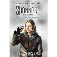 The Elfstones of Shannara (The Shannara Chronicles) (TV Tie-in Edition) by Brooks, Terry, 9781101965603