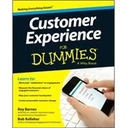 Customer Experience for Dummies by Barnes, Roy; Kelleher, Bob, 9781118725603