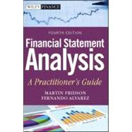 Financial Statement Analysis A Practitioner's Guide by Fridson, Martin S.; Alvarez, Fernando, 9780470635605
