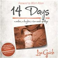 14 Days by Goich, Lisa, 9781618685605