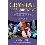 Crystal Prescriptions by Hall, Judy, 9781782795605