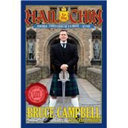 Hail to the Chin Further Confessions of a B Movie Actor by Campbell, Bruce, 9781250125606