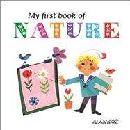 My First Book of Nature by Grée, Alain, 9781908985606