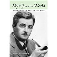 Myself and the World by Hamblin, Robert W., 9781496805607