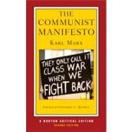 The Communist Manifesto (Second Edition) (Norton Critical Editions) by MARX,KARL, 9780393935608