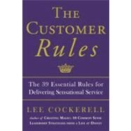 The Customer Rules by COCKERELL, LEE, 9780770435608