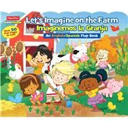Let's Imagine at the Farm / Imaginemos la Granja by Mitter, Matt; Pixel Mouse House, 9780794435608