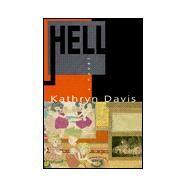 Hell: A Novel by Davis, Kathryn, 9780880015608