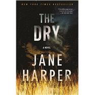 The Dry A Novel by Harper, Jane, 9781250105608