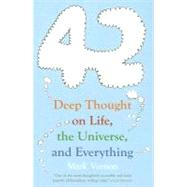 42 : Deep Thought on Life, the Universe and Everything by Vernon, Mark, 9781851685608
