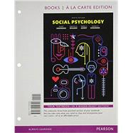 Social Psychology, Books a la Carte Edition plus REVEL -- Access Card Package by Aronson, Elliot; Wilson, Timothy D.; Sommers, Samuel R.; Akert, Robin M., 9780134225609