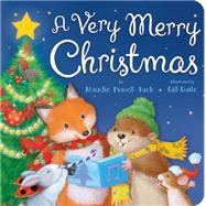 A Very Merry Christmas by Powell-tuck, Maudie; Guile, Gill, 9781589255609