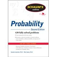 Schaum's Outline of Probability, Second Edition by Lipschutz, Seymour; Lipson, Marc, 9780071755610