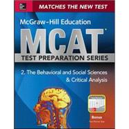 McGraw-Hill Education MCAT Behavioral and Social Sciences & Critical Analysis 2015, Cross-Platform Edition Psychology, Sociology, and Critical Analysis Review by Hademenos, George, 9780071825610