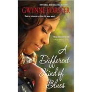 A Different Kind of Blues by Forster, Gwynne, 9780758225610