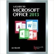 A Guide to Microsoft Office 2013 by Marrelli, 9780821965610
