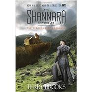 The Wishsong of Shannara (The Shannara Chronicles) (TV Tie-in Edition) by Brooks, Terry, 9781101965610