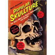 Popular Skullture by Beauchamp, Monte; Heller, Steven; Wood, Wally; Kitchen, Denis; Lind, John, 9781616555610