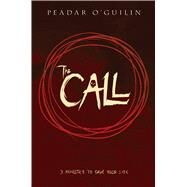 The Call by O'Guilin, Peadar, 9781338045611