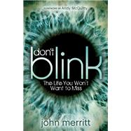 Don't Blink by Merritt, John; Mcquitty, Andy, 9781630475611