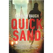 Quicksand A Nora Khalil Novel by Baugh, Carolyn, 9780765375612