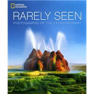 National Geographic Rarely Seen by NATIONAL GEOGRAPHICALVAREZ, STEPHEN, 9781426215612