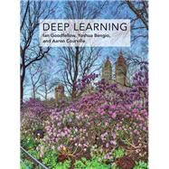 Deep Learning by Goodfellow, Ian; Bengio, Yoshua; Courville, Aaron, 9780262035613