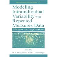 Modeling Intraindividual Variability With Repeated Measures Data: Methods and Applications by Hershberger,Scott L., 9780415655613