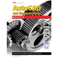 AutoCAD and Its Applications Basics 2012 by Terence M. Shumaker;   David A. Madsen;   David P. Madsen, 9781605255613