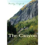 The Canyon by Crawford, Stanley, 9780826355614
