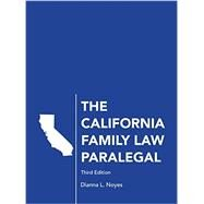 The California Family Law Paralegal by Noyes, Dianna L., 9781611635614