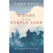 Riders of the Purple Sage by Grey, Zane, 9781843915614