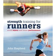StrengthTraining for Runners Avoid injury and boost performance