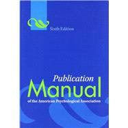 Publication Manual of the American Psychological Association by American Psychological Association, 9781433805615
