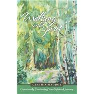 Walking With Spirit by Maddox, Cynthia, 9781504325615
