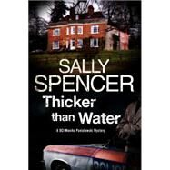 Thicker Than Water by Spencer, Sally, 9780727885616