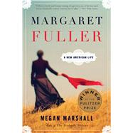 Margaret Fuller by Marshall, Megan, 9780544245617