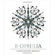 Biophilia by Marley, Christopher, 9781419715617