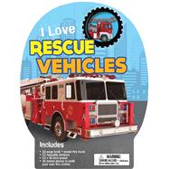 I Love Rescue Vehicles by Oxlade, Chris, 9781626865617