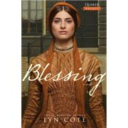 Blessing by Cote, Lyn, 9781414375618