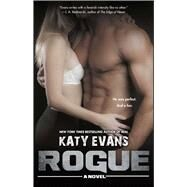 Rogue by Evans, Katy, 9781476755618