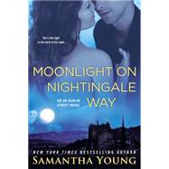 Moonlight on Nightingale Way An On Dublin Street Novel by Young, Samantha, 9780451475619