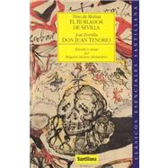 El Burlador De Sevilla: Analysis and Notes by Begona Alonso Mondero by Molina, Tirso De; Zorrilla, Jose, 9788429445619