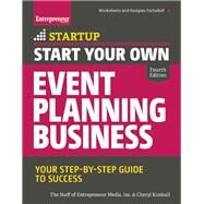 Start Your Own Event Planning Business Your Step-By-Step Guide to Success by Unknown, 9781599185620
