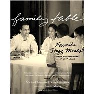 Family Table : Favorite Staff Meals from Our Restaurants to Your Home by Romano, Michael; Stabiner, Karen; Meyer, Danny, 9780547615622