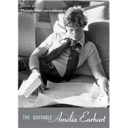 The Quotable Amelia Earhart by Albion, Michele Wehrwein, 9780826345622